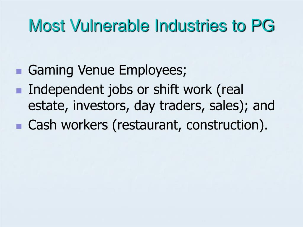 Most Vulnerable Industries to PG