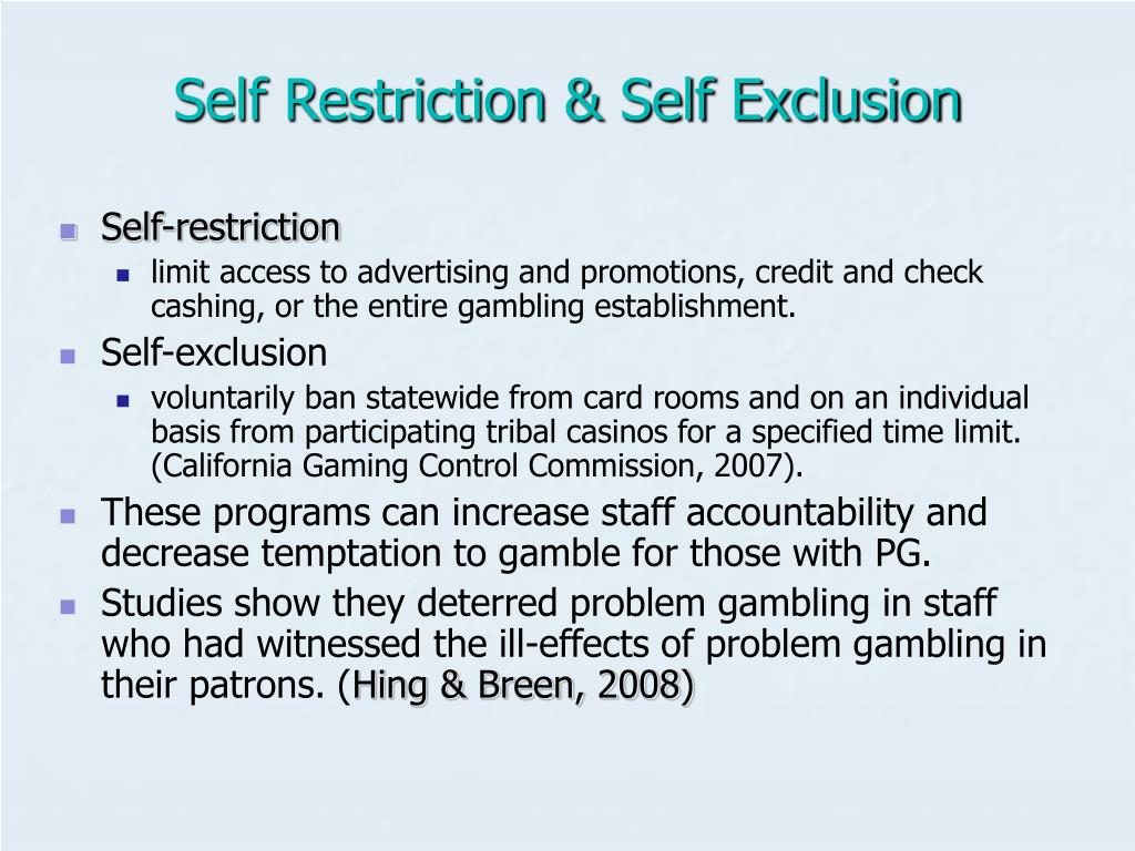 Self Restriction & Self Exclusion