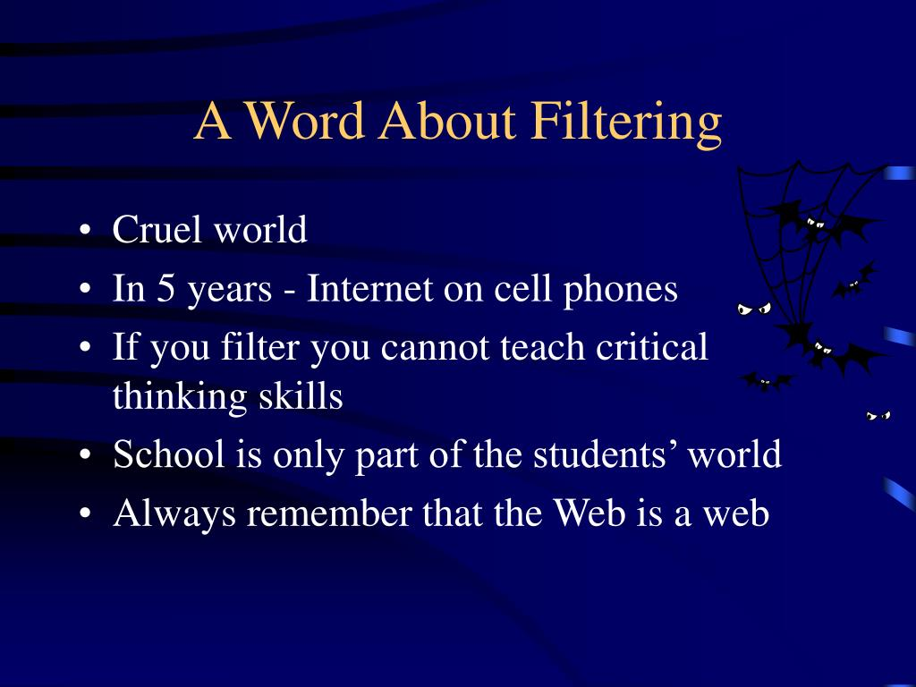 A Word About Filtering