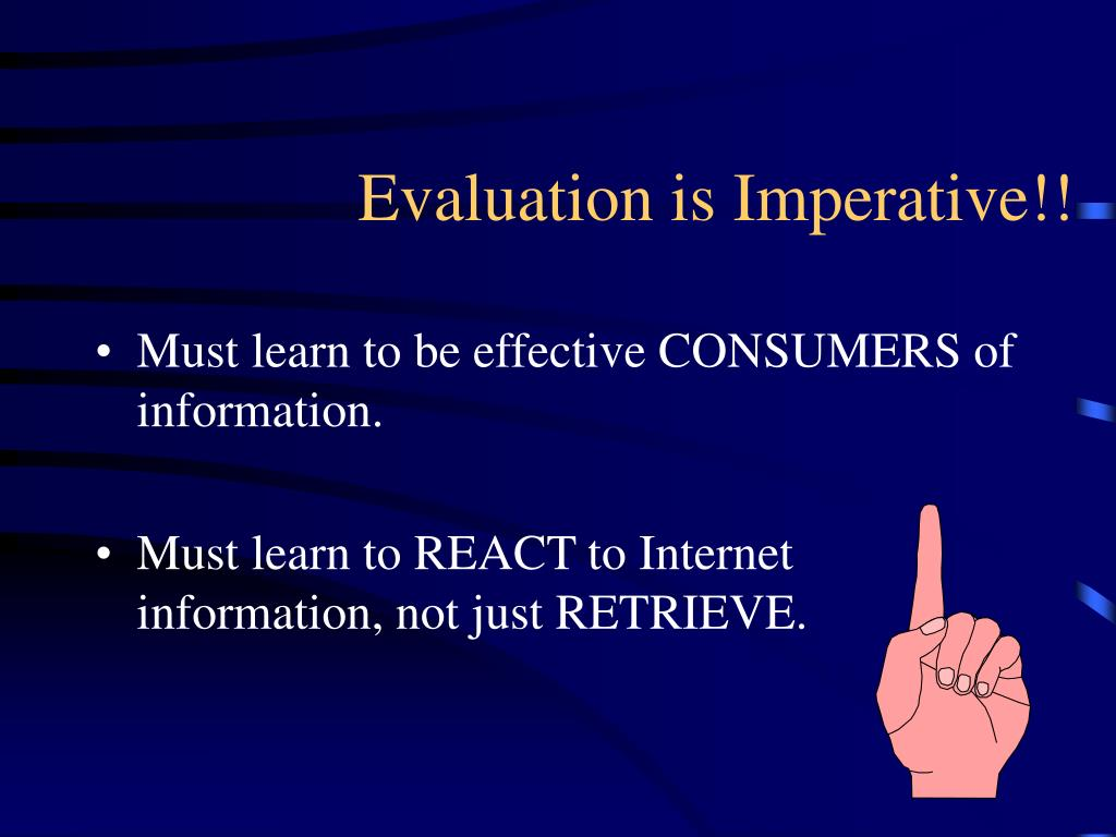 Evaluation is Imperative!!