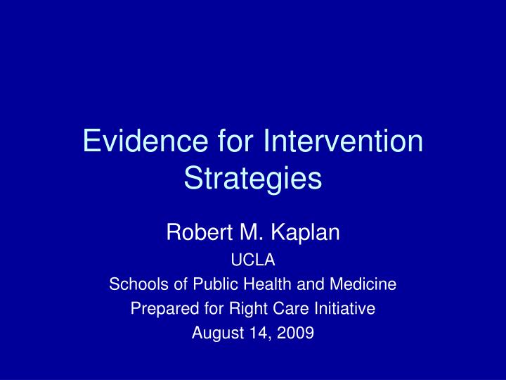 Evidence for intervention strategies l.jpg