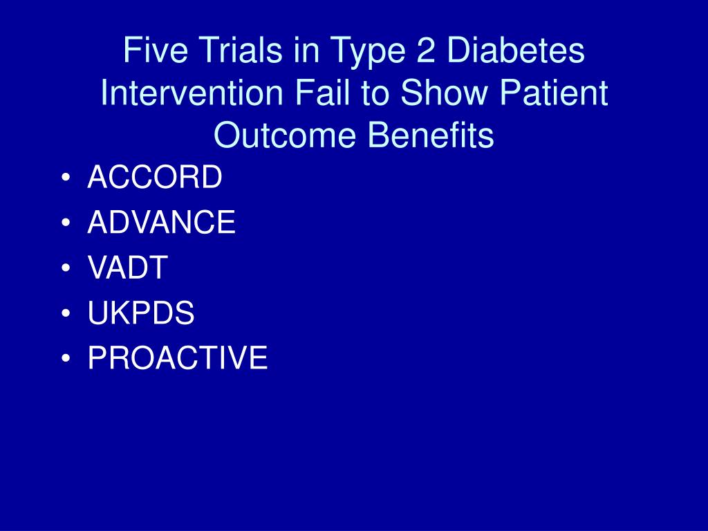 Five Trials in Type 2 Diabetes Intervention Fail to Show Patient Outcome Benefits