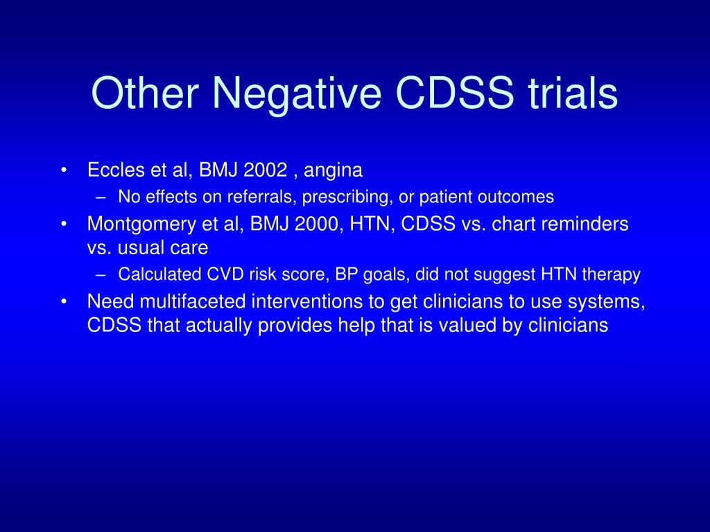 Other Negative CDSS trials