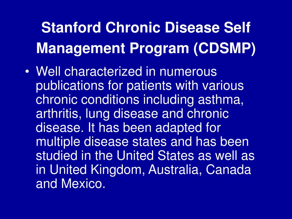 Stanford Chronic Disease Self Management Program (CDSMP)