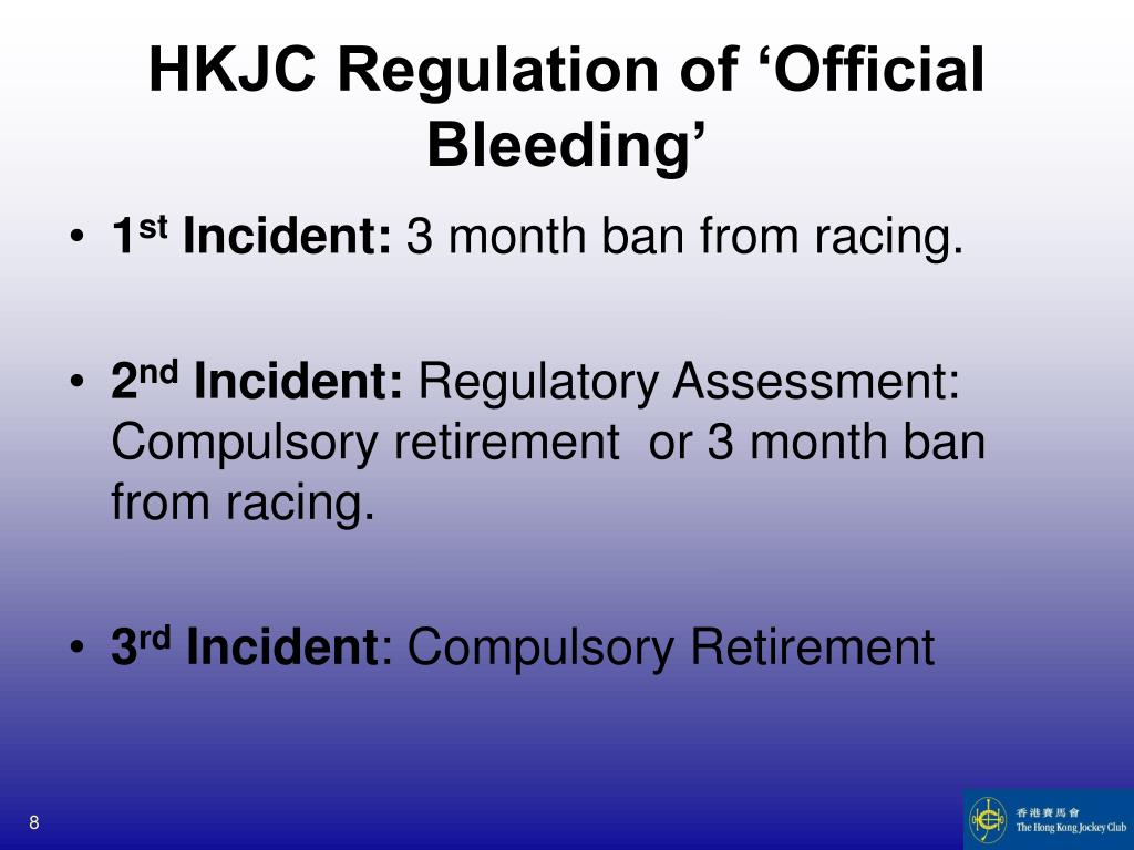 HKJC Regulation of 'Official Bleeding'