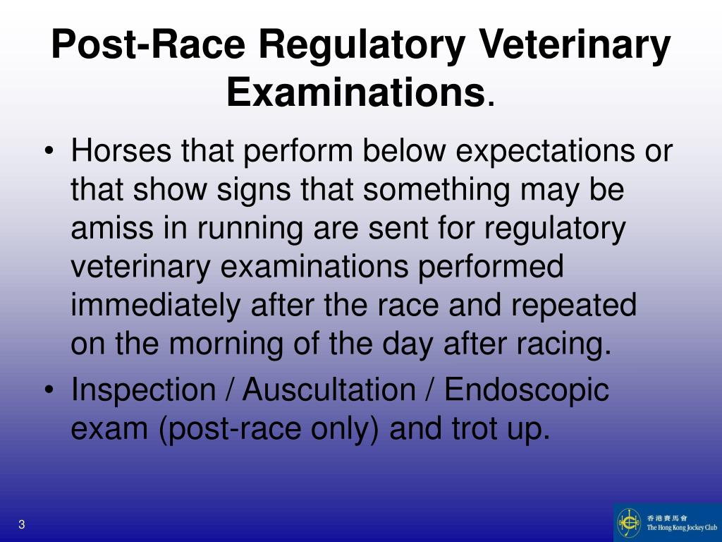 Post-Race Regulatory Veterinary Examinations
