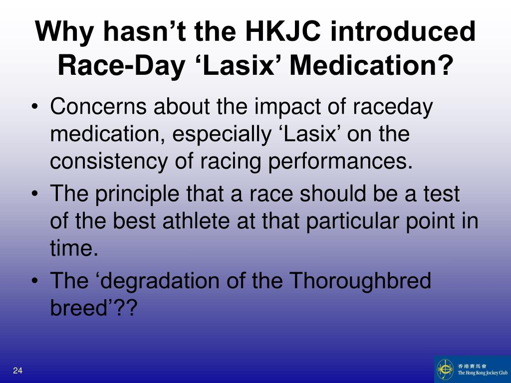 Why hasn't the HKJC introduced Race-Day 'Lasix' Medication?