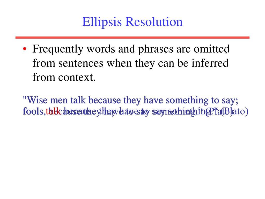 Ellipsis Resolution