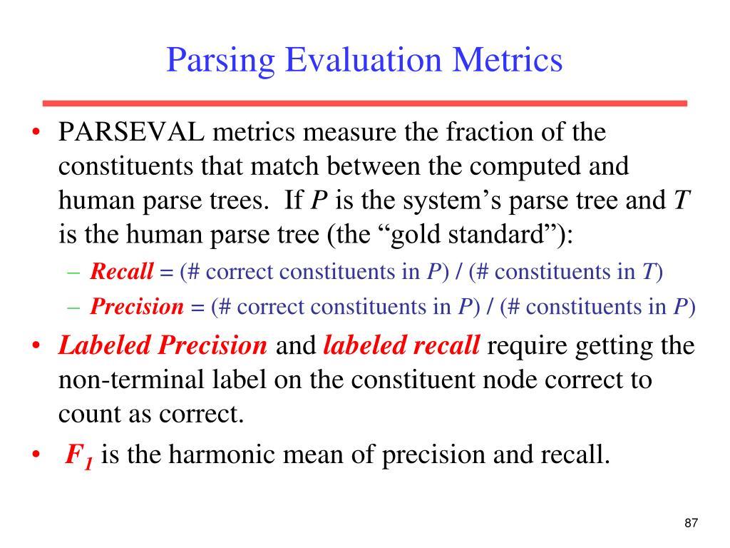 Parsing Evaluation Metrics