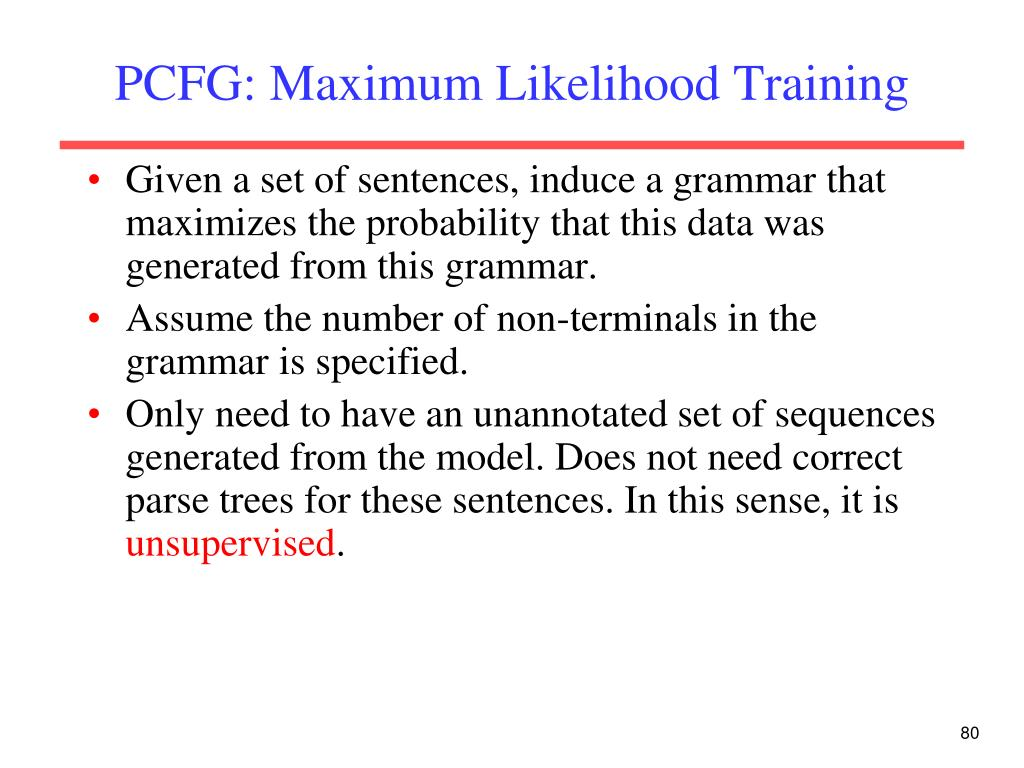 PCFG: Maximum Likelihood Training