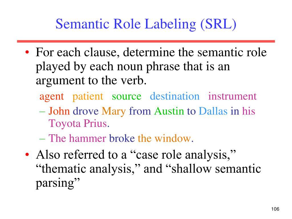 Semantic Role Labeling (SRL)