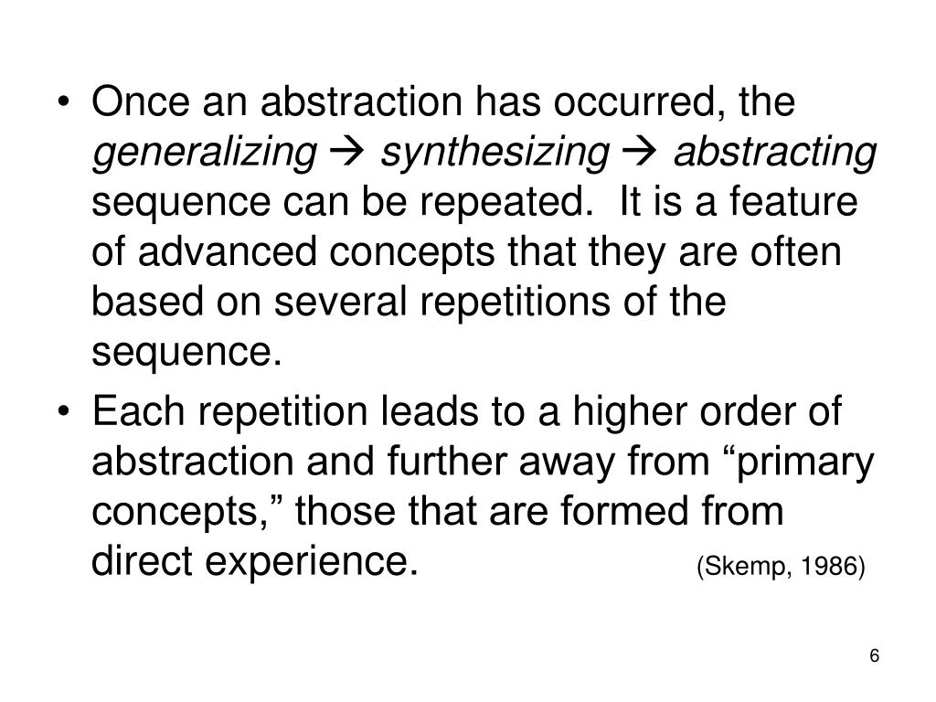 Once an abstraction has occurred, the