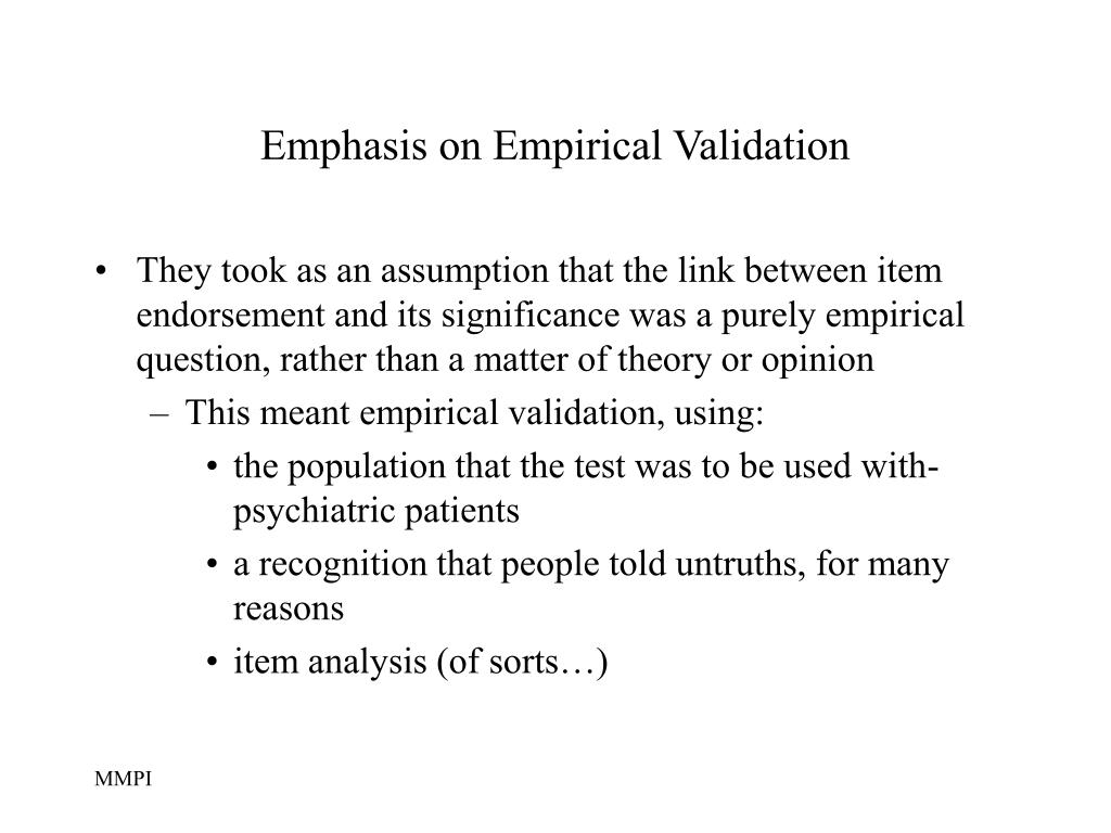 Emphasis on Empirical Validation
