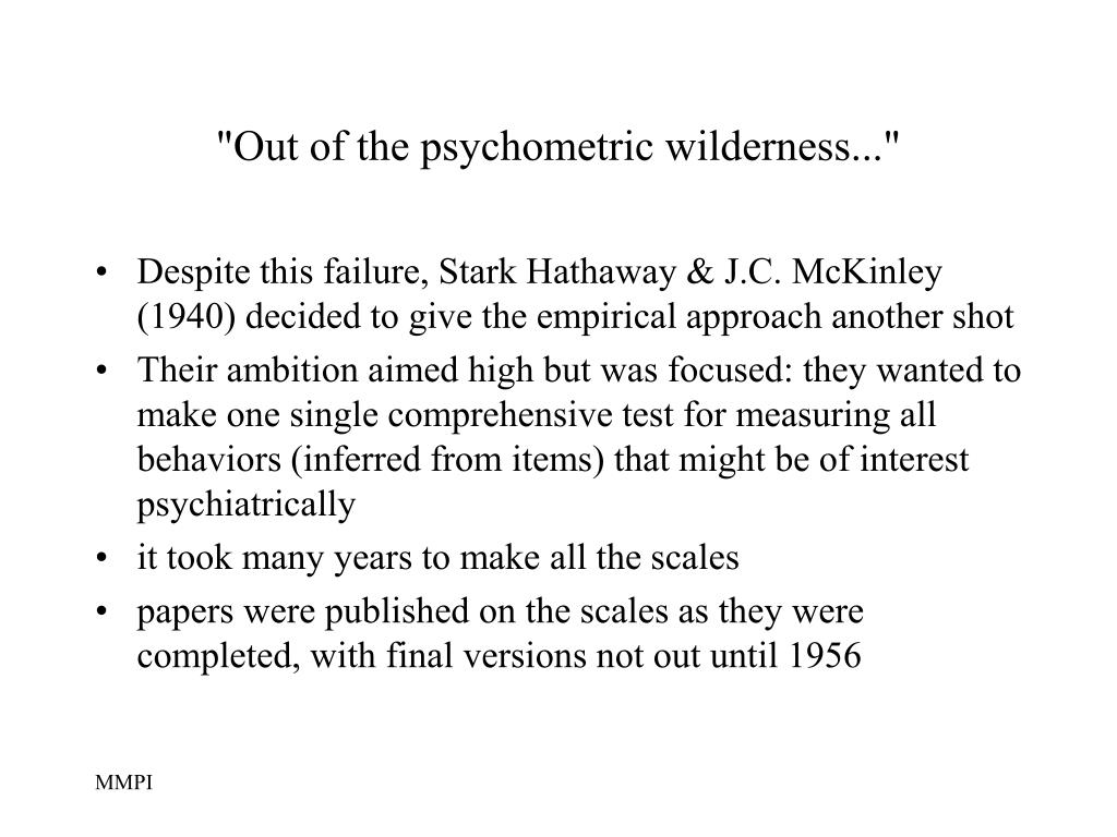 """Out of the psychometric wilderness..."""