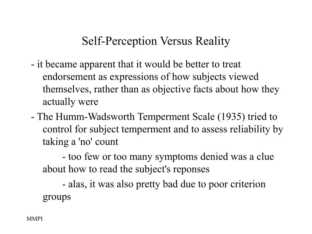 Self-Perception Versus Reality