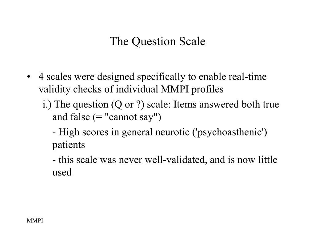 The Question Scale