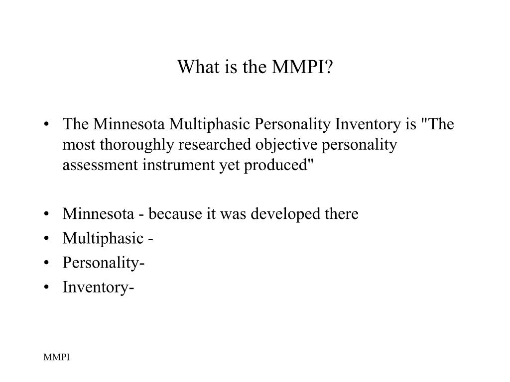 What is the MMPI?