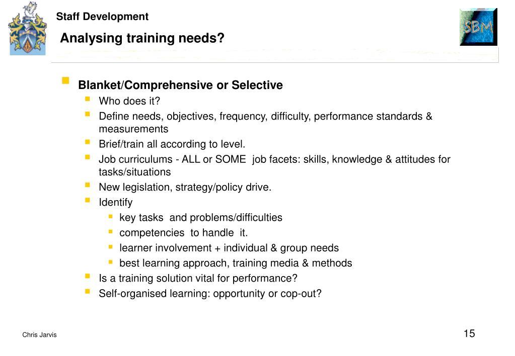 Analysing training needs?