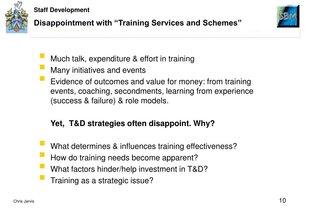 """Disappointment with """"Training Services and Schemes"""""""