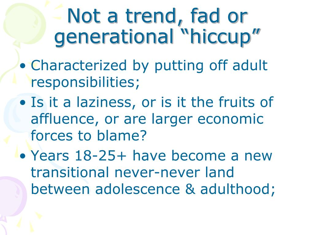 """Not a trend, fad or generational """"hiccup"""""""
