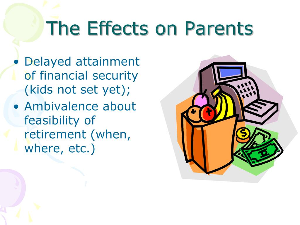 The Effects on Parents