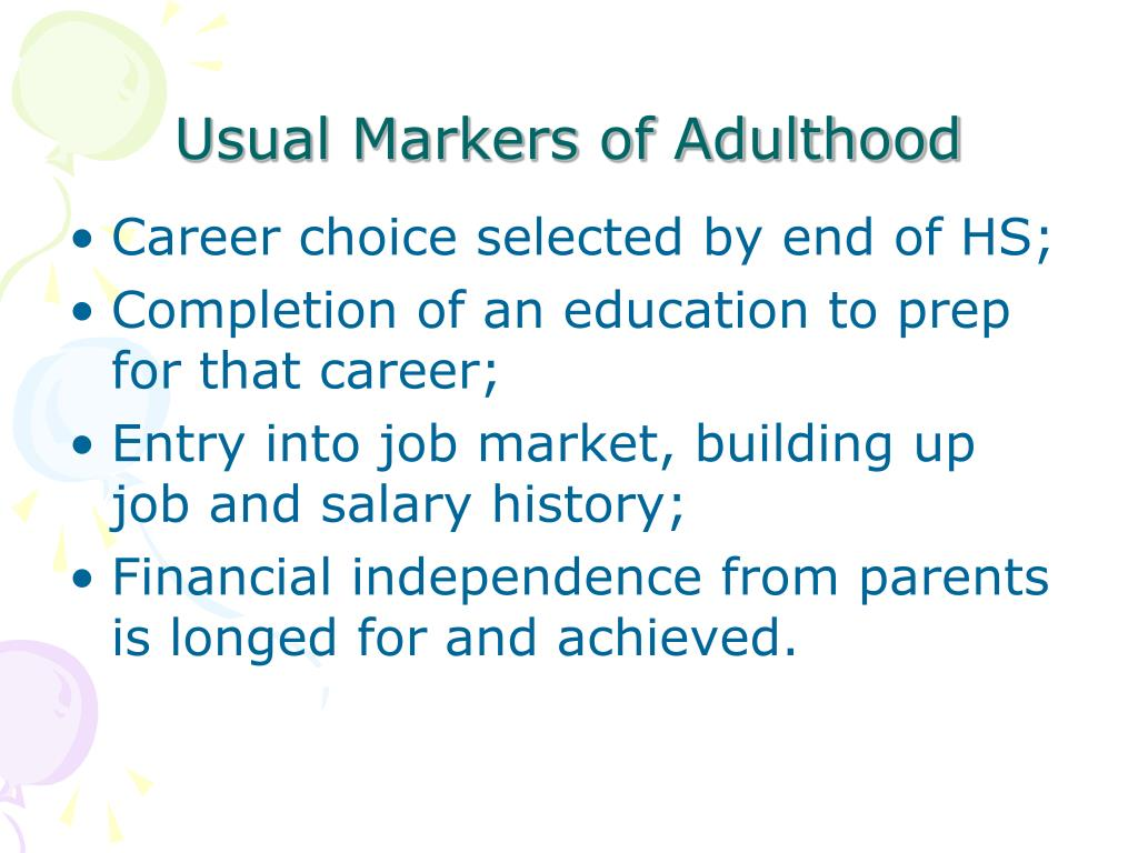 Usual Markers of Adulthood