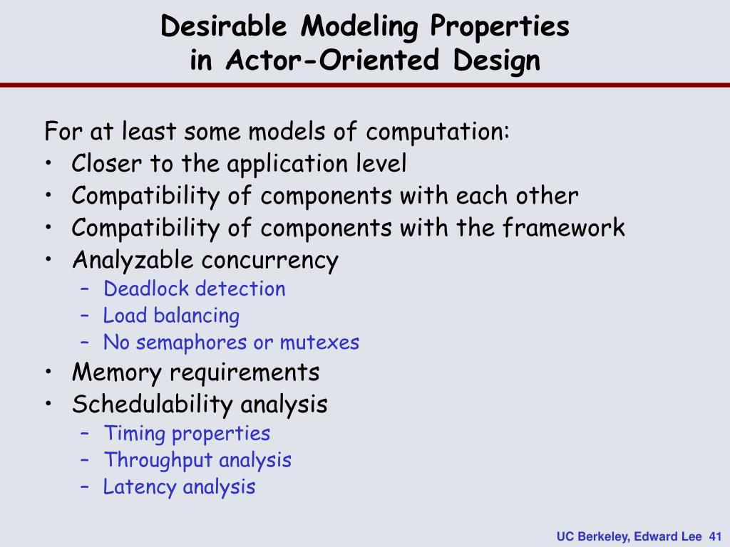 Desirable Modeling Properties
