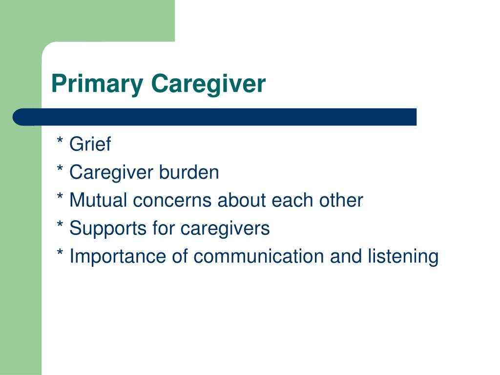 Primary Caregiver
