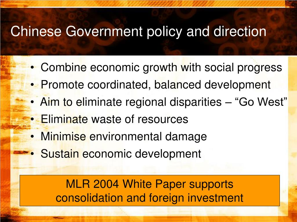Chinese Government policy and direction