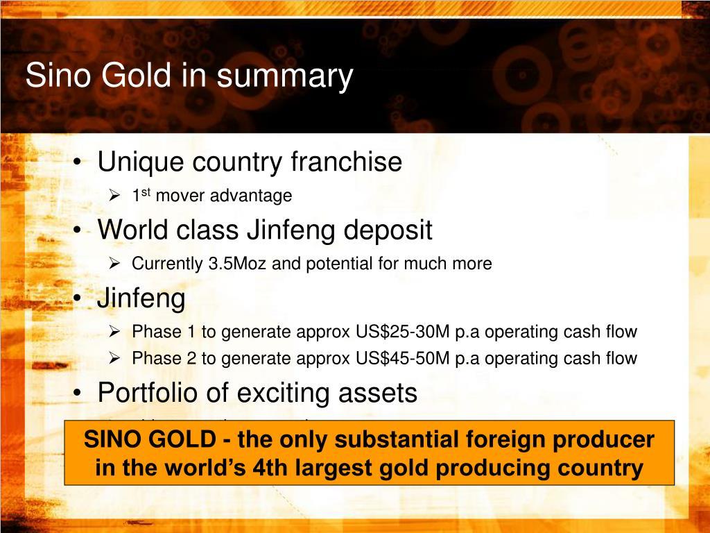 Sino Gold in summary