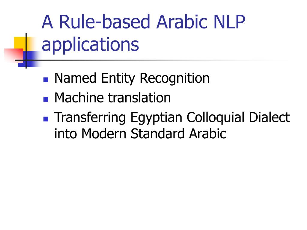 A Rule-based Arabic NLP applications