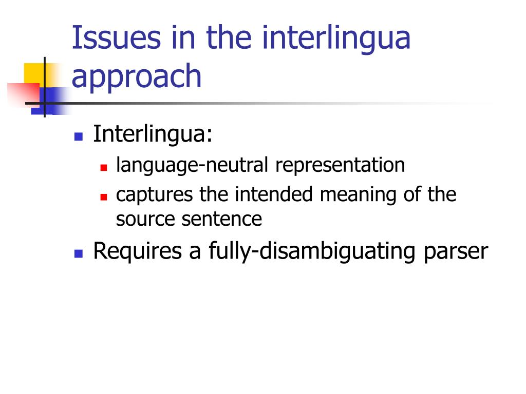 Issues in the interlingua approach