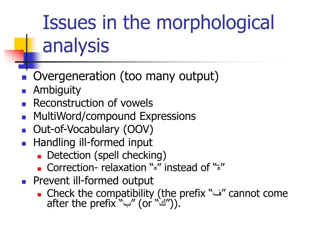 Issues in the morphological analysis