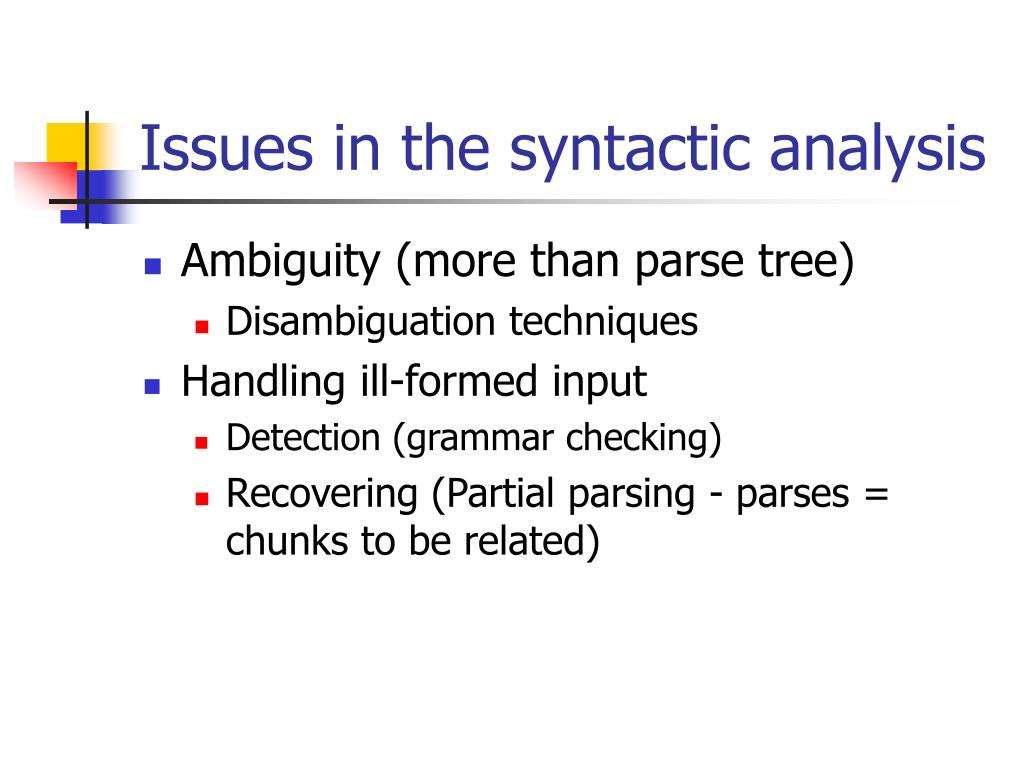 Issues in the syntactic analysis