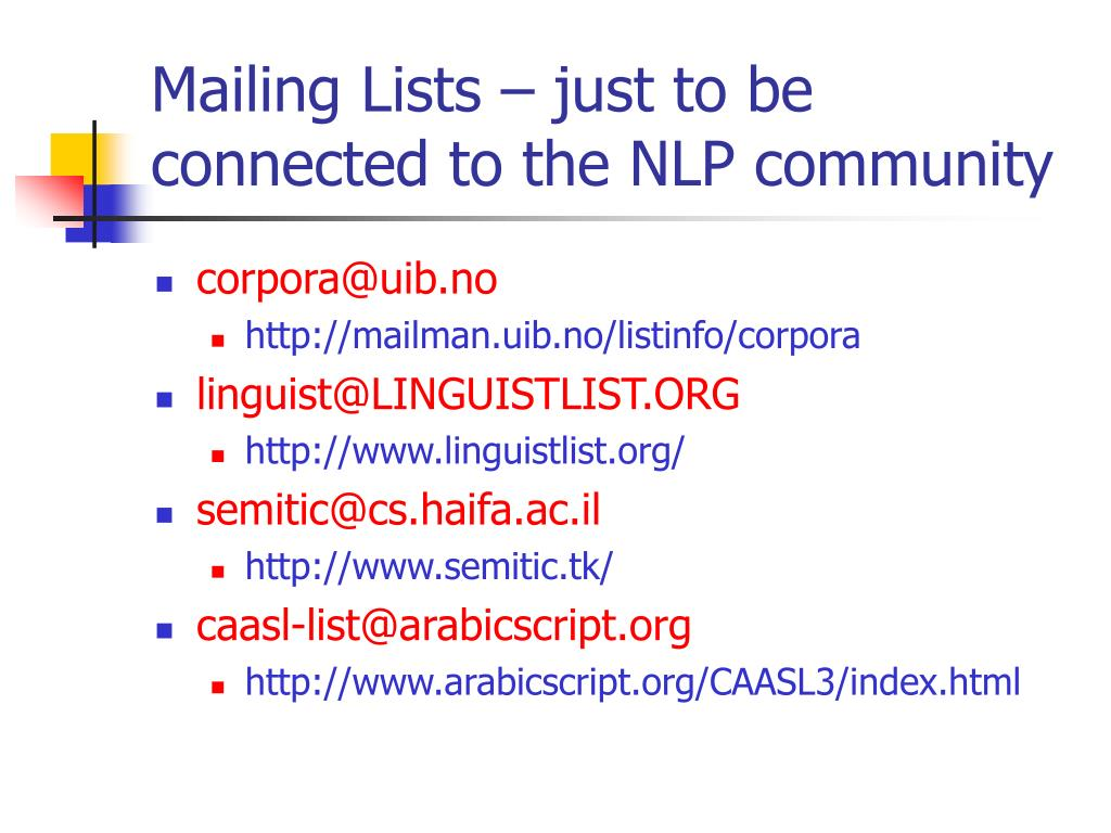 Mailing Lists – just to be connected to the NLP community