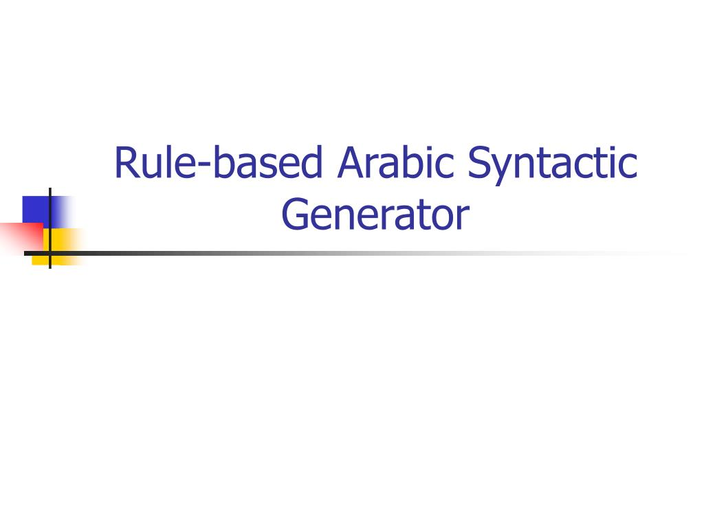 Rule-based Arabic Syntactic Generator