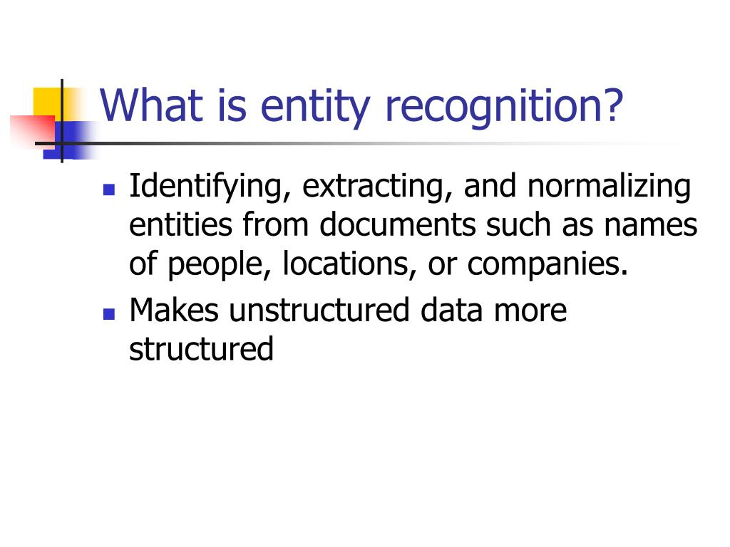 What is entity recognition?