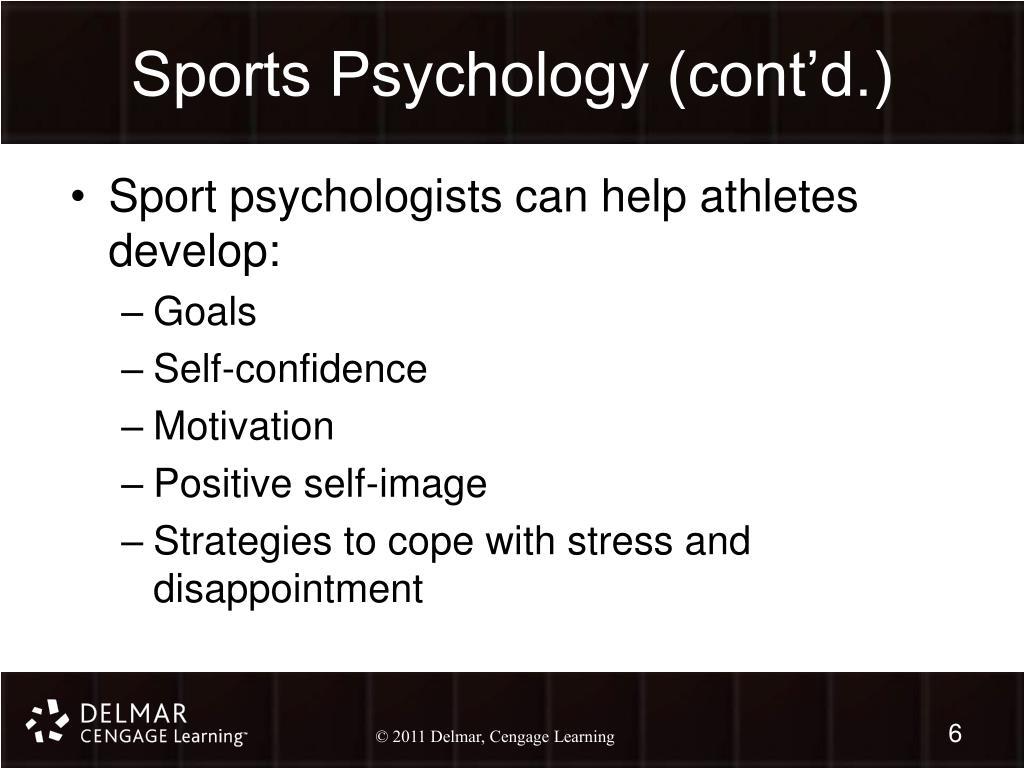 Sports Psychology (cont'd.)