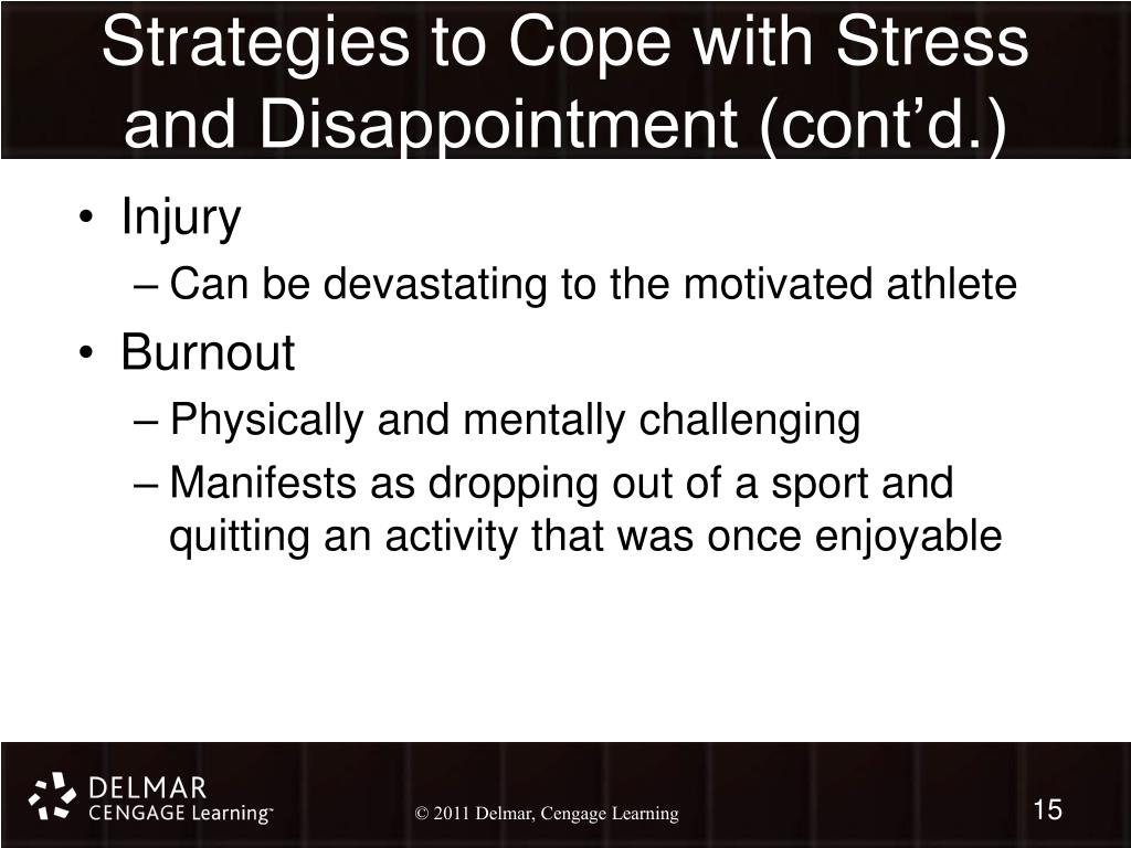 Strategies to Cope with Stress and Disappointment (cont'd.)