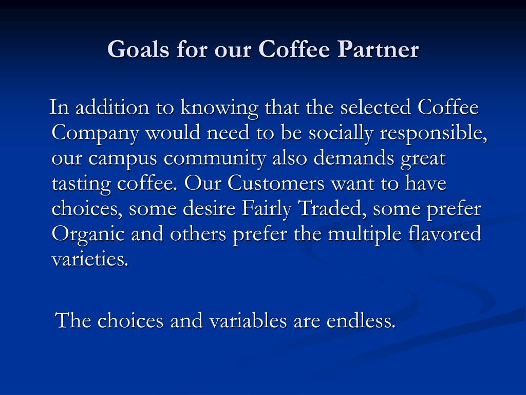 Goals for our Coffee Partner