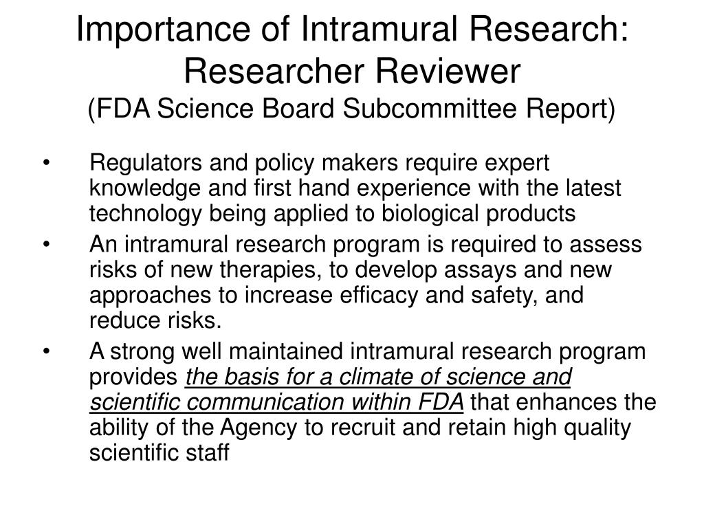 Importance of Intramural Research: Researcher Reviewer