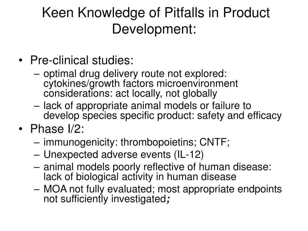 Keen Knowledge of Pitfalls in Product Development: