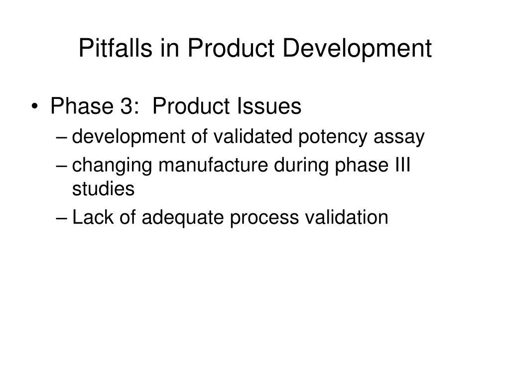 Pitfalls in Product Development