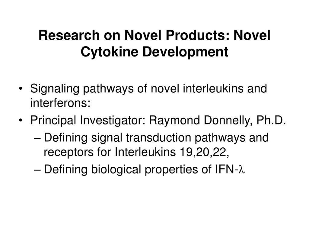 Research on Novel Products: Novel Cytokine Development