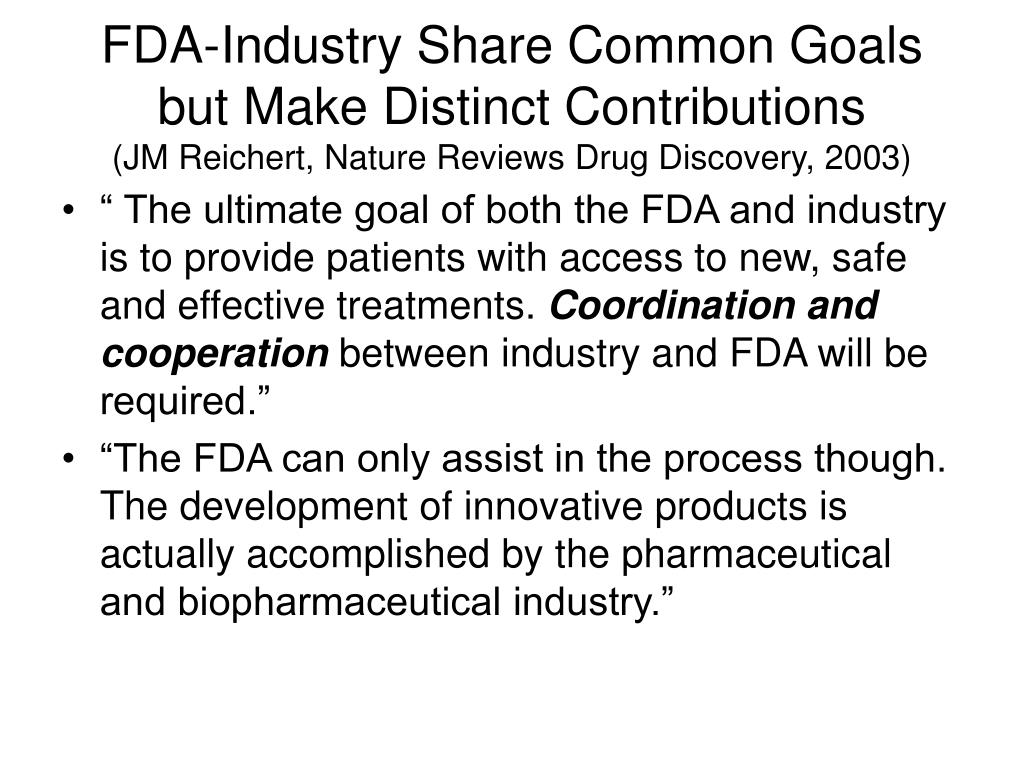 FDA-Industry Share Common Goals but Make Distinct Contributions