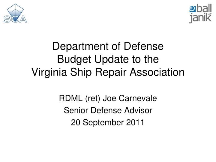 Department of defense budget update to the virginia ship repair association