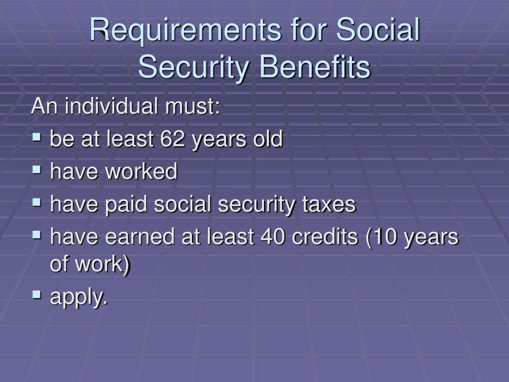 Requirements for Social Security Benefits