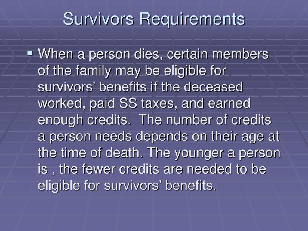 Survivors Requirements