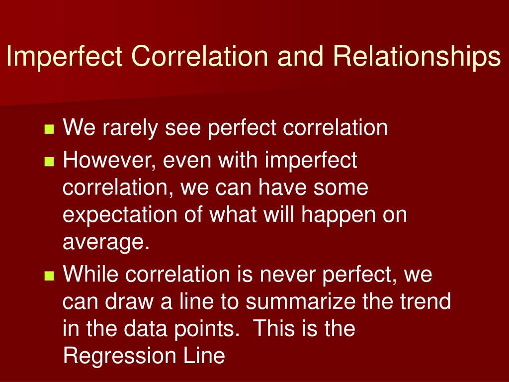 Imperfect Correlation and Relationships