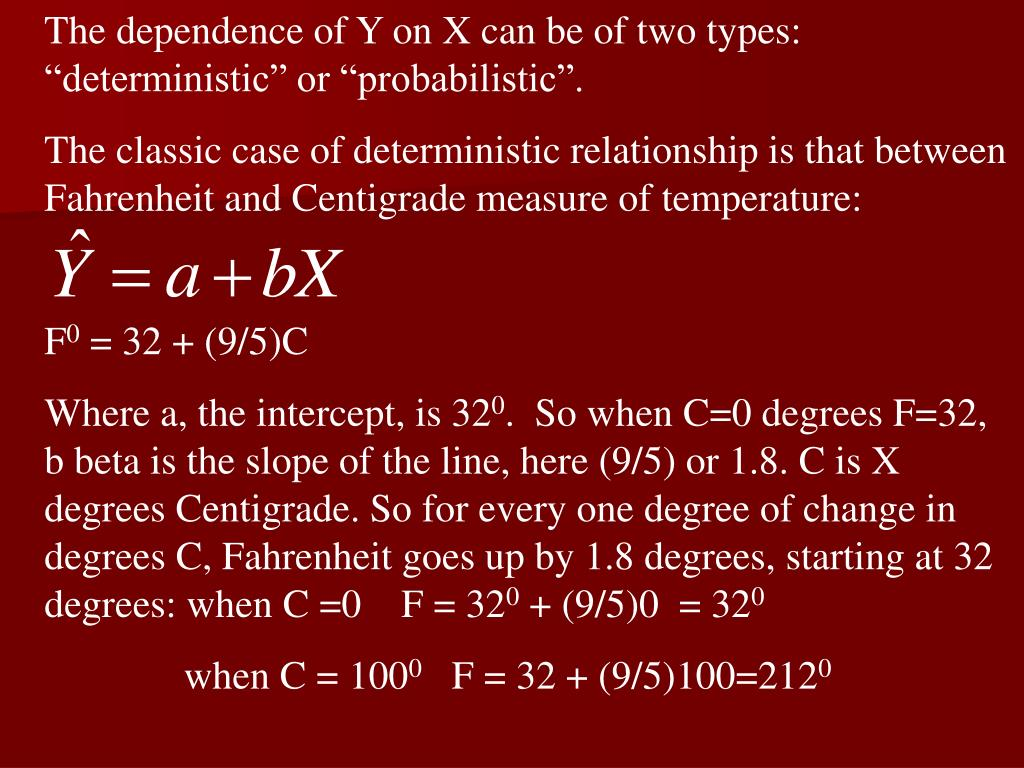 "The dependence of Y on X can be of two types: ""deterministic"" or ""probabilistic""."